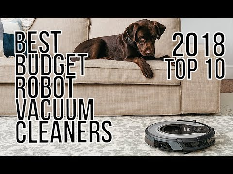 BEST BUDGET ROBOT VACUUM CLEANER 2018 - TOP 10 BEST AFFORDABLE ROBOT VACUUM CLEANERS of 2018