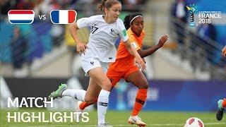 Netherlands v. France - FIFA U-20 Women's World Cup France 2018 - Match 17