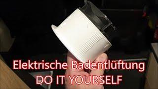 Elektrische Badentlüftung DIY - Clever Runner 636 #39