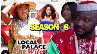 LOCAL PALACE WIFE SEASON 8 - Mercy Johnson | New Movie | 2019 Latest Nigerian Nollywood Movie