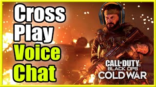 How to TURN ON CrossPlay Voice Chat in Call of Duty Black Ops Cold War (Not Working FIX Tutorial)