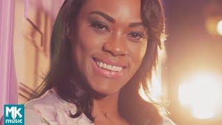 Elaine Martins   Teu Querer (Clipe Oficial MK Music)