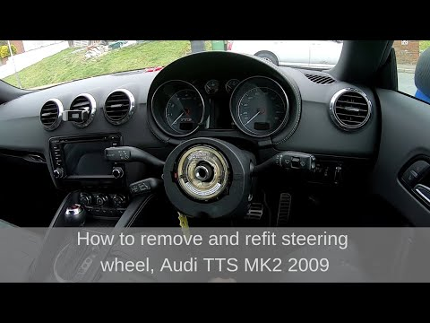 Removal and refitting of Audi TTS sterring wheel including DSG paddles