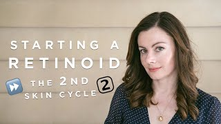 Starting a Retinoid - The 2nd Skin Cycle | Dr Sam Bunting