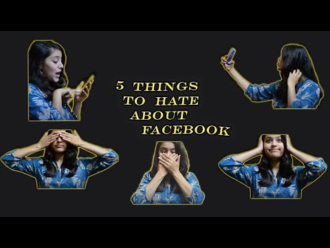 5 things to hate about Facebook