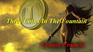 Three Coins In The Fountain  (1961)  -  Connie Francis  -  Lyrics