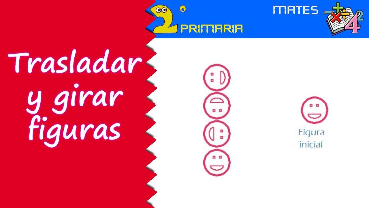 Matemáticas. 2º Primaria. Tema 12. Trasladar y girar figuras planas