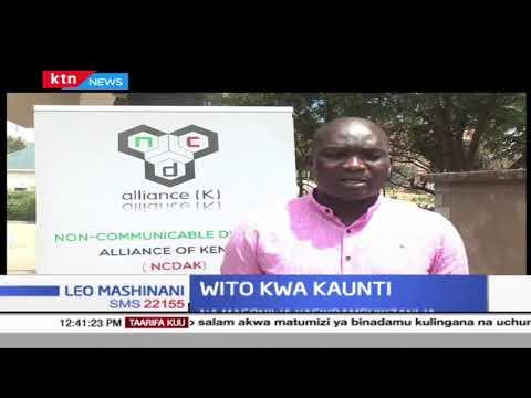 Wito wa kaunti: Serikali za kaunti zaombwa kutenga fedha za kupambana na magonjwa yasiyoambukizanwa