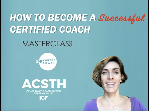MasterClass - How To Become a Certified Coach - YouTube