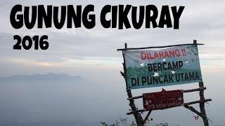 Cikuray Nanjak Terus via Pemancar 2016