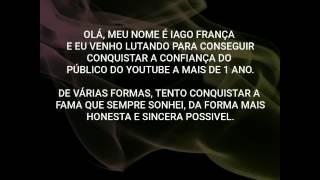 APRESENTAÇÃO DO CANAL - IAGO FRANÇA E COMPANHIA