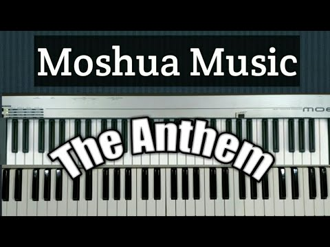 How to play The Anthem by William Murphy