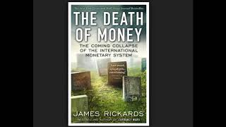 The Death Of Money Rickards Pdf
