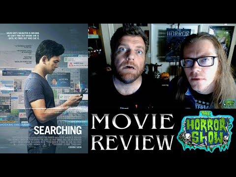 """Searching"" 2018 Thriller Movie Review – The Horror Show"
