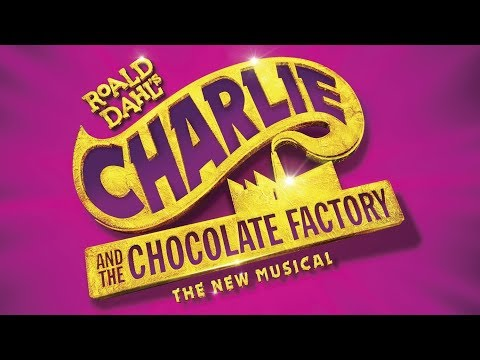 Charlie and the Chocolate Factory Soundtrack Tracklist - Broadway Musical