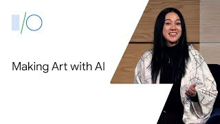 "(Video) ""Making Art with Artificial Intelligence: Artists in Conversation (Google I/O'19)"""
