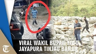 Foto Wakil Bupati Jayapura Viral saat Tinjau Banjir, Mengaku Hindari Wartawan dan Bukan Pencitraan