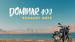 Bajaj Dominar 400 : Exhaust Note : PowerDrift