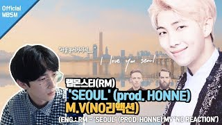 【RM   'SEOUL' (prod. HONNE)】서울이 아니라 소울?(노리액션) ENG SUB : Is It Soul, Not Seoul?(NO REACTION)