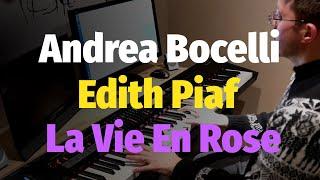 La Vie En Rose (Andrea Bocelli feat. Edith Piaf) - Piano Cover