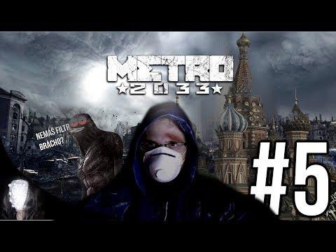 Metro 2033 - #5 / XmatuliX / konečně MOSKVA!!!