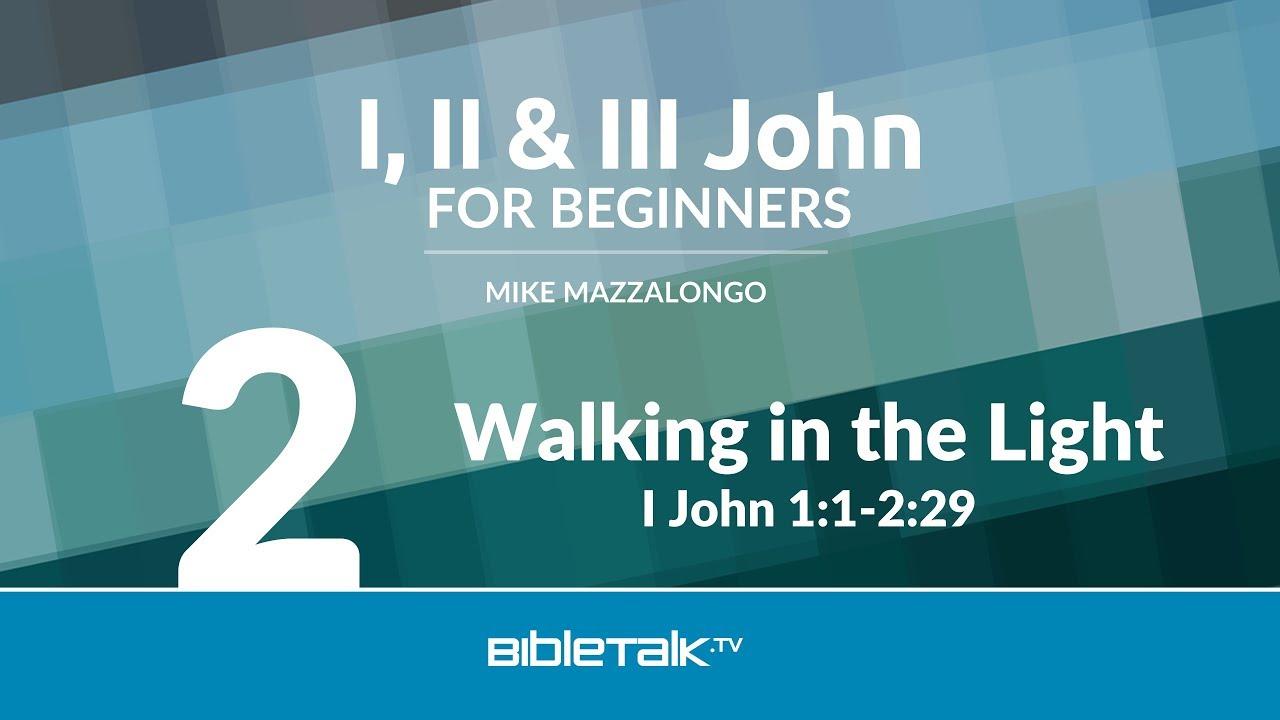 2. Walking in the Light