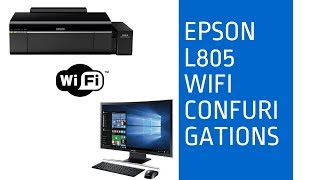 Epson Printer L805 installation with WI-FI full Guide by