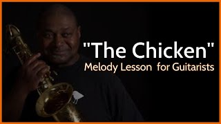"""""""The Chicken"""" (Pee Wee Ellis) Guitar Lesson"""