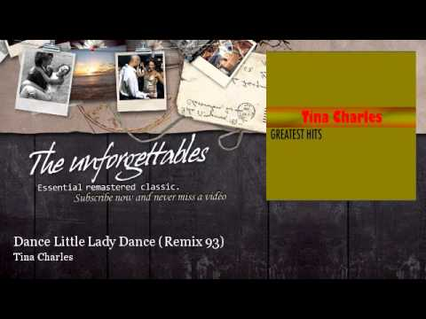Tina Charles - Dance Little Lady Dance - Remix 93