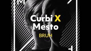 Curbi X Mesto - BRUH (Official Music)