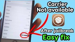 Carrier Not Available fix (after jailbreak)