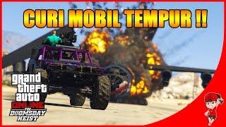 GTA V ONLINE DOOMSDAY (14) -  MISI CURI MOBIL TEMPUR !!