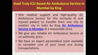 Book Immediate King Air Ambulance in Mumbai for Patient Transportation