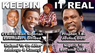 TwitterBan: Nigeria To Arrest Pastor Adeboye & Kumuyi?🤔 Ugandan Pastor Celebrates T.B Joshua's Death