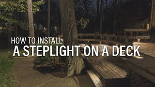 How To Install A Step Light On A Deck - Landscape Lighting Installation Tips