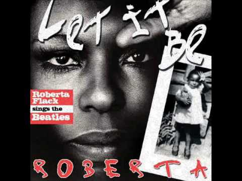 ROBERTA FLACK  - Come Together