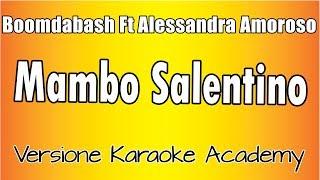 Karaoke Italiano   Boomdabash Ft Alessandra Amoroso   Mambo Salentino