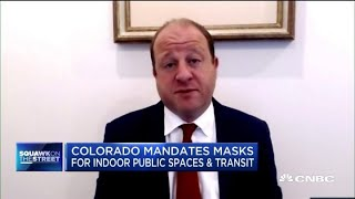 Colorado Governor on his decision to impose a statewide mask mandate