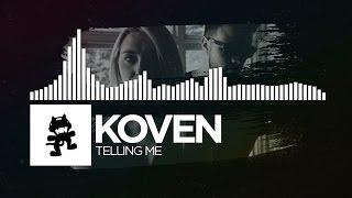 Koven - Telling Me [Monstercat EP Release]