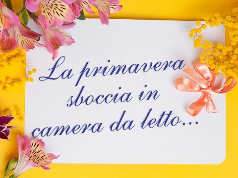 Carillo Biancheria - Primavera in camera da letto