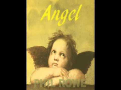 Phil Rowe - Angel