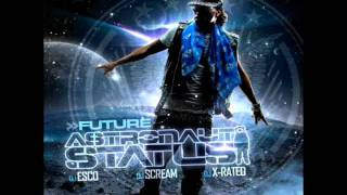 Future - Best 2 Shine + DOWNLOAD (Astronaut Status MIXTAPE)