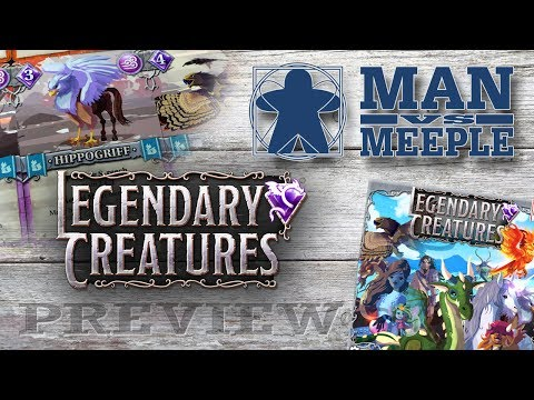 Legendary Creatures Preview by Man Vs Meeple
