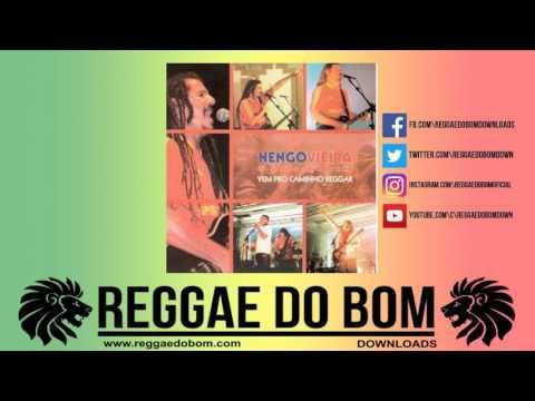 NENGO VIEIRA VEM PRO CAMINHO REGGAR [CD COMPLETO] #REGGAE