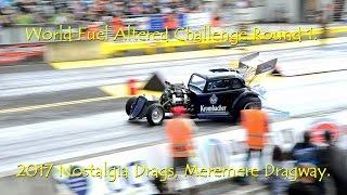 World Fuel Altered Challenge Round 1. 2017 Nostalgia Drags, Meremere Dragway