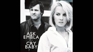 Ask Embla   Cry Baby