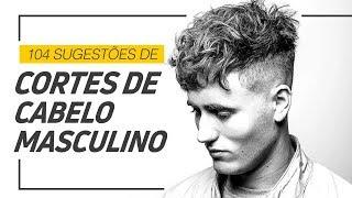 ⚫️ 104 Cortes De Cabelo Masculino Para Usar Em 2019