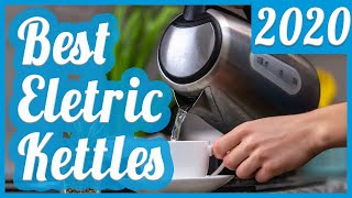 Best Electric Kettle To Buy In 2020