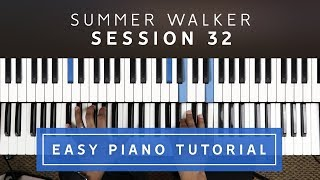 Summer Walker   Session 32 EASY PIANO TUTORIAL