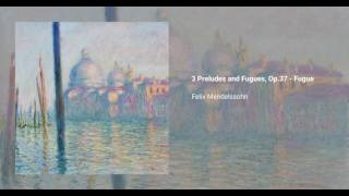 3 Preludes and Fugues, Op.37